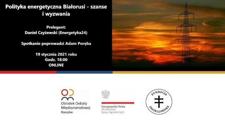 Polityka energetyczna Białorusi - szanse i wyzwania