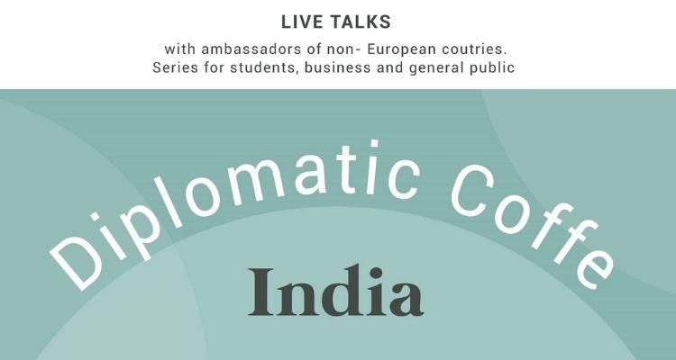 Diplomatic Coffee: India