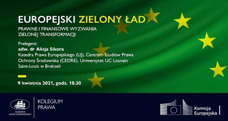 """Wykład """"Europejski Zielony Ład. Prawne i finansowe wyzwania zielonej transformacji"""""""