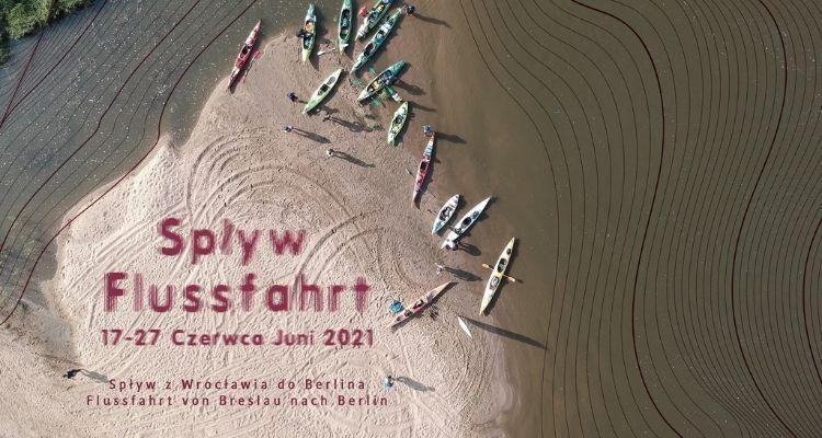 Spływ Flussfahrt Wrocław Berlin 2021