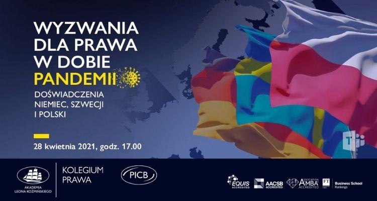 """Konferencja """"Wyzwania dla prawa w dobie pandemii. Doświadczenia Niemiec, Szwecji i Polski"""""""