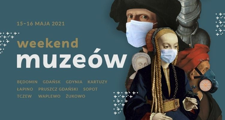 Weekend Muzeów 2021