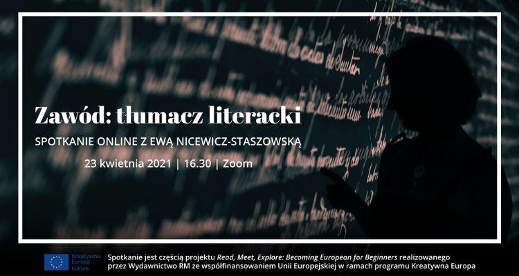 Zawód: tłumacz literacki. Spotkanie z Ewą Nicewicz-Staszowską