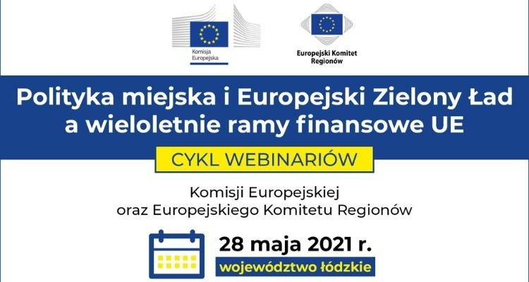 Polityka miejska i Europejski Zielony Ład a wieloletnie ramy finansowe UE