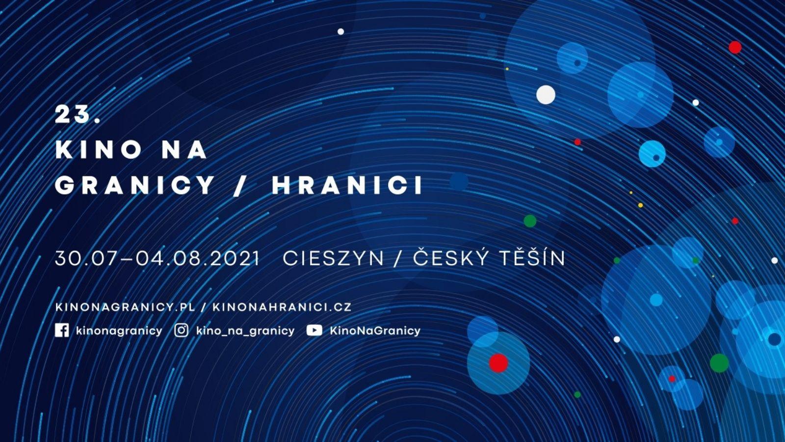 23. Kino na Granicy/Hranici - Cieszyn/Český Těšín