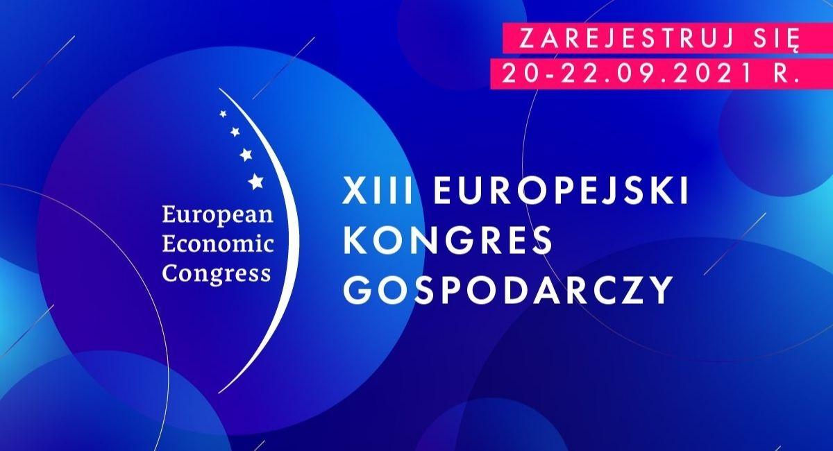 Europejski Kongres Gospodarczy 2021 (European Economic Congress)