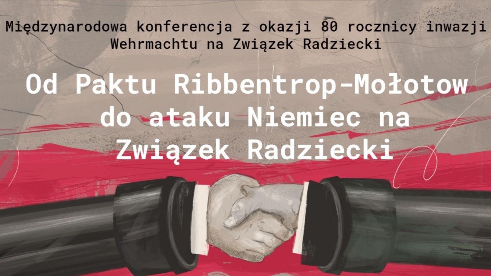 Od paktu Ribbentrop-Mołotow do ataku Niemiec na Związek Radziecki