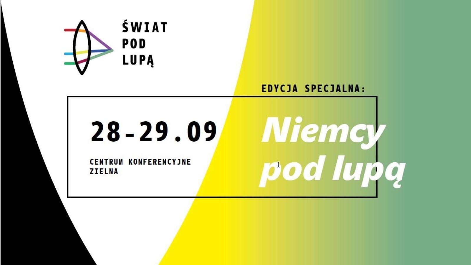 """Niemcy pod lupą - edycja specjalna konferencji """"Świat pod lupą"""""""