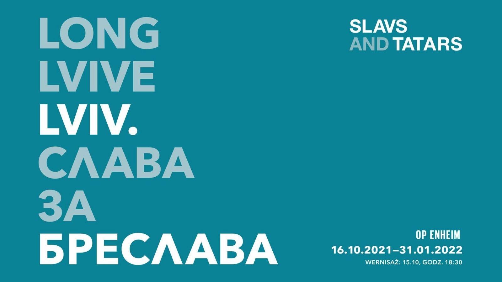 Slavs and Tatars. LONG LVIVE LVIV. СЛАВА ЗА БРЕСЛАВA